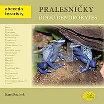 Pralesničky rodu Dendrobates