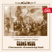 České nebe aneb Cimrmanův dramatický kšaft CD