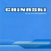Chinaski: Na na na a jiné popjevky