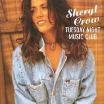 Crow, Sheryl: Tuesday Night Music Club
