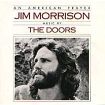 Doors The: An American Prayer