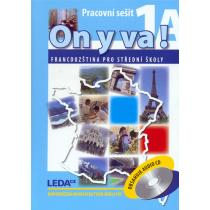 ON Y VA! 1A+1B - Francouzština pro střední školy - pracovní