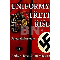 Arthur Hayes; Jon Maguire: Uniformy třetí říše