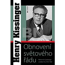 Henry Kissinger: Obnovení světového řádu