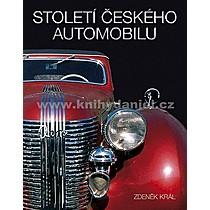 Zdeněk Král: Století českého automobilu