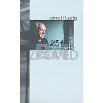Arnošt Lustig: Zpověď