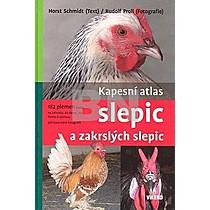 Horst Schmidt: Kapesní atlas slepic a zakrslých slepic