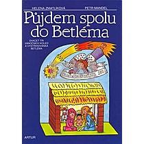 Petr Mandel: Půjdem spolu do Betléma