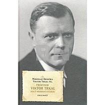 Miroslav Brdička; Viktor Trkal: Profesor Viktor Trkal