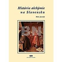 Miloš Jesenský: História alchýmie na Slovensku