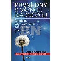 Jessie Grumanová: První dny s vážnou diagnózou