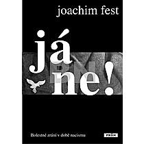 Joachim Fest: Já ne!