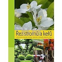Helmut Pirc: Řez stromů a keřů