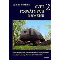 Václav Vokolek: Svět posvátných kamenů 2