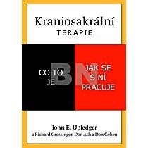 John E. Upledger: Kraniosakrální terapie