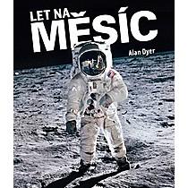Alan Dyer: Let na Měsíc
