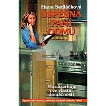Hana Sedláčková: Úspěšná paní domu