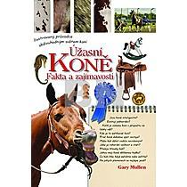 Gary Mullen: Úžasní koně