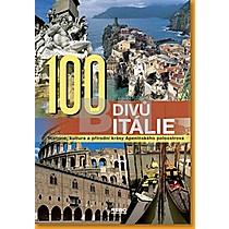 Kolektiv autorů: 100 divů Itálie