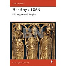 Christopher Gravett: Hastings 1066