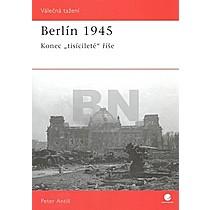 Peter Antill: Berlín 1945