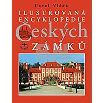 Pavel Vlček: Ilustrovaná encyklopedie Českých zámků