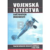 Václav Pauer; Jaroslava Pauerová: Vojenská letectva světových mocností