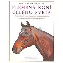 Judith Draperová: Plemená koní celého sveta