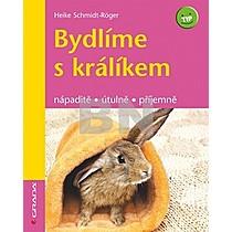 Heike Schmidt-Röger: Bydlíme s králíkem