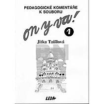 Jitka Taišlová: ON Y VA! 1