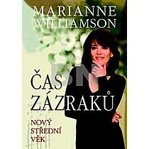 Marianne Williamson: Čas zázraků