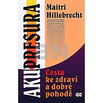 Maitri Hillebrecht: Akupresura