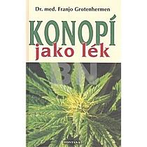 Franjo Grotenhermen: Konopí jako lék