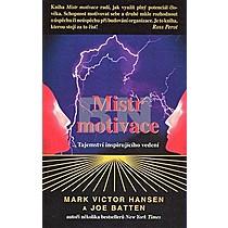Marc Victor Hansen; Joe Batten: Mistr motivace