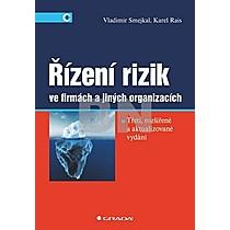 Vladimír Smejkal; Karel Rais: Řízení rizik ve firmách a jiných organizacích (3. vydání)