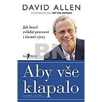 David Allen: Aby vše klapalo