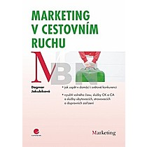 Dagmar Jakubíková: Marketing v cestovním ruchu