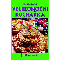Kateřina Sábová: Velikonoční kuchařka