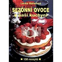 Lenka Mahelová: Sezónní ovoce v naší kuchyni