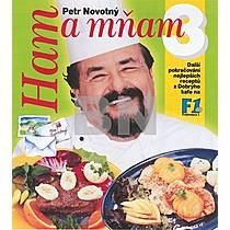 Petr Novotný: Ham a mňam 3.díl