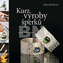 Jinks McGrath: Kurz výroby šperků