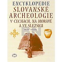 Michal Lutovský: Encyklopedie Slovanské archeologie v Čechách,na Moravě a ve Slezsku