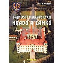 Luboš Y. Koláček: Tajnosti moravských hradů a zámků