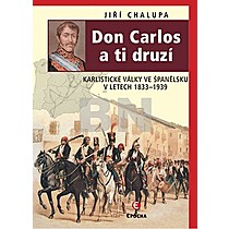 Jiří Chalupa: Don Carlos a ti druzí