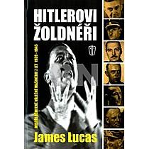 James Lucas: Hitlerovi žoldnéři