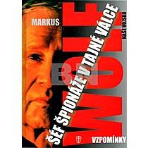 Markus Wolf: Šéf špionáže v tajné válce