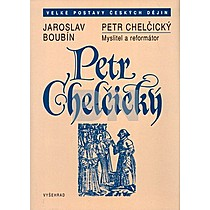 Jaroslav Boubín: Petr Chelčický