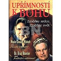 Neale Donald Walsch; Brad Blanton: Upřímností k Bohu