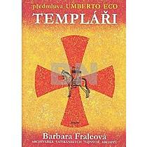 Barbora Fraleová: Templáři