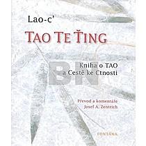 Lao-c´: Tao Te Ťing
